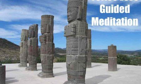 Ancient Toltec Guided Meditation