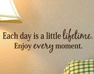 1401394072800_enjoy-each-moment